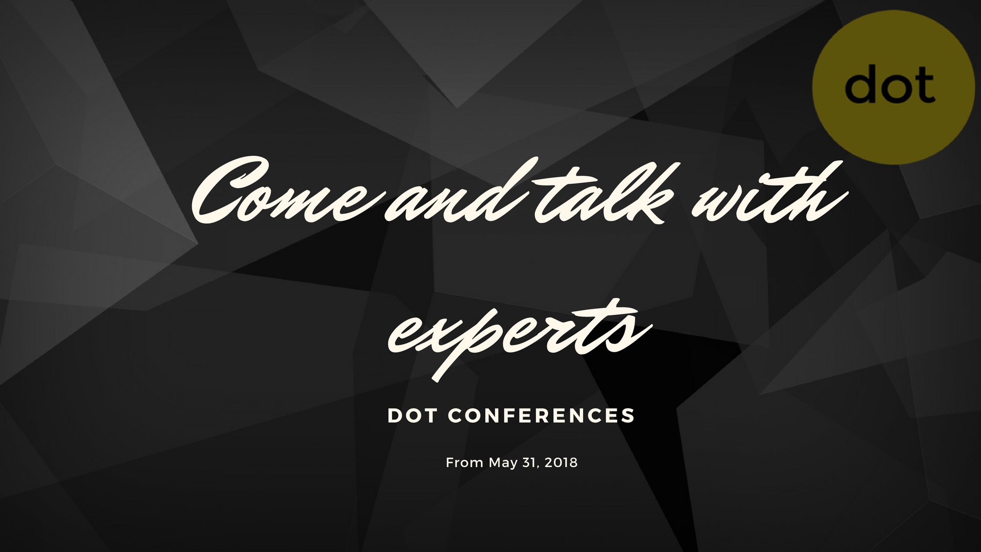 The conferences dot are coming …